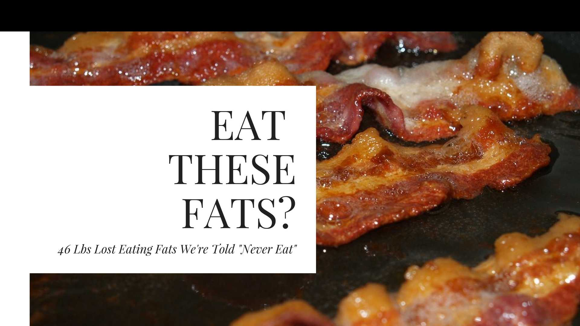 Should You Start Eating These Fats?